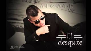 EL DESQUITE - ALZATE