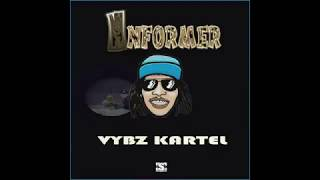 🤴🏾 Vybz Kartel - Informer [Coming SOON❗️] Sep 2017 🤴🏾