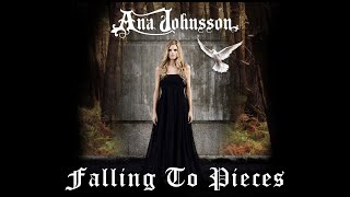 Ana Johnsson - Falling To Pieces