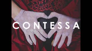 Contessa - Too Afraid To Love (Audio)