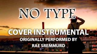 No Type (Cover Instrumental) [In the Style of Rae Sremmurd]
