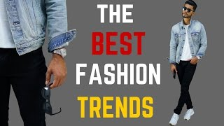 8 Men's Fashion Trends to Keep Doing This Year