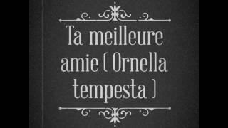 Nightcore Ta meilleure amie  ( Ornella Tempesta )