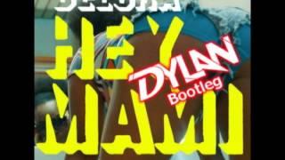 Delora - Hey Mami (DyLan Bootleg)
