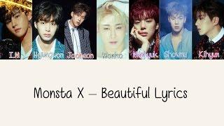 Monsta X - Beautiful [Hang, Rom & Eng Lyrics]