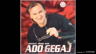 Ado Gegaj - Za tvoj rodjendan - (Audio 2002)