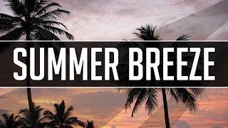 """""""Summer Breeze"""" - Hip Hop Beat Chill Out Instrumental (Prod. Tune Seeker)"""