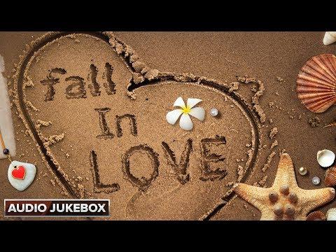Fall In Love | Hindi Romantic Songs | Audio Jukebox