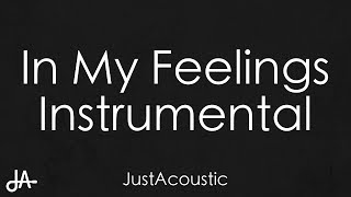 In My Feelings - Drake (Acoustic Instrumental)