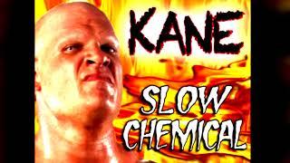 WWE Kane - Slow Chemical (BASSBOOSTED)