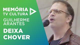 Deixa Chover - Guilherme Arantes
