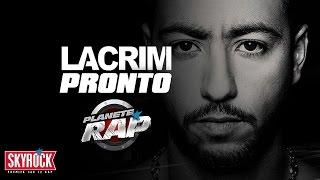"""Lacrim """"Pronto"""" en live #PlanèteRap"""