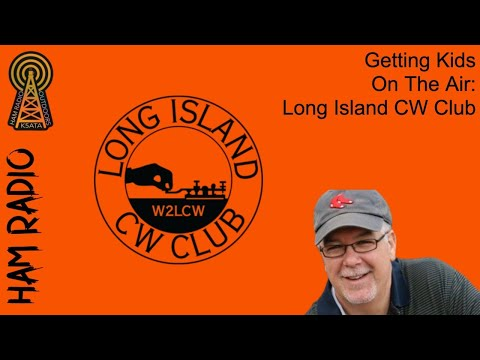 Long Island CW, Ham Radio, and CW for Youth