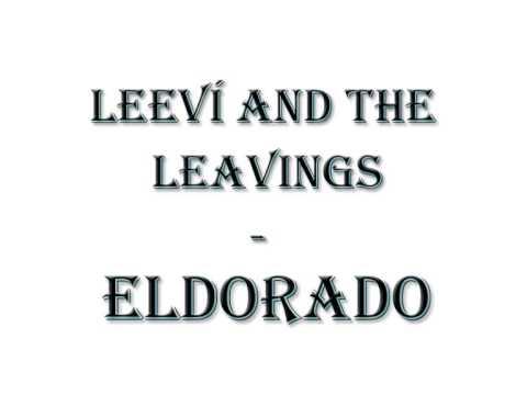 leevi-and-the-leavings-eldorado-julius-omenapora