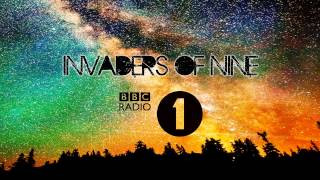 Invaders Of Nine (Move Closer) on BBC Radio 1