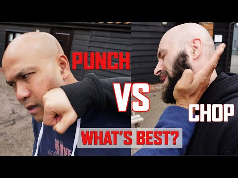 Punch vs Chop in Self defence combat which one is more effective? Master Wong