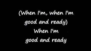 Sybil - When I'm Good And Ready lyrics
