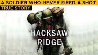 A Soldier who Never Fired a Shot /DESMOND DOSS/ Hacksaw Ridge's True Story