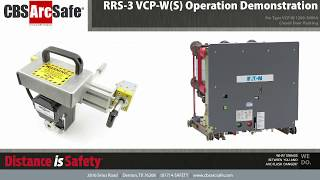 CBS ArcSafe® RRS-3 VCP-W(S) CDR Operation Demonstration