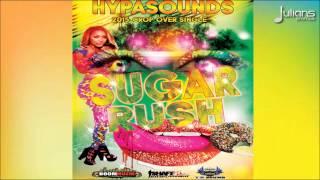 "Hypasounds - Sugar Rush ""2016 Soca Music"""