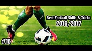 Best Football Skills & Tricks 2016/2017 | 1080i | #16