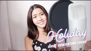 Holiday by Girls' Generation 소녀시대 Cover | thatxxRin