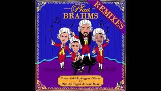Phat Brahms (Coone Remix) - Steve Aoki & Angger Dimas Vs. Dimitri Vegas & Like Mike