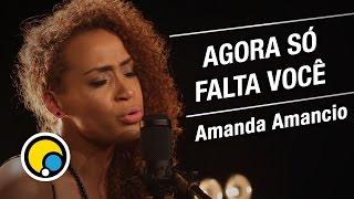 Agora Só Falta Você - Rita Lee (Cover) Amanda Amâncio - Música e Moda