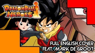 DRAGON BALL HEROES [FULL VERSION] feat. Mark de Groot | MasakoX