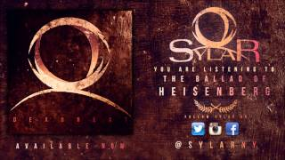 Sylar - The Ballad Of Heisenberg (NEW SONG 2013)