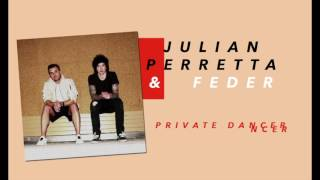"Julian Perretta & Feder - ""Private Dancer"" [Official Snippet]"