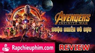 [Review] Avengers: Infinity War -  Cuộc chiến vô cực | Vô cùng hoành tráng