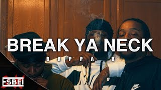 Dappa V - Break Ya Neck (Official Video) Shot by @Esbei2x