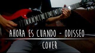 Ahora Es Cuando - Odisseo Cover