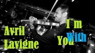 Avril Lavigne - I'm With You ( Violin Cover ) - Raphael Batista