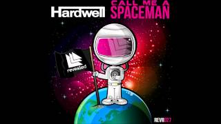Hardwell ft. Mitch Crown - Call Me A Spaceman [HQ]
