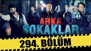 ARKA SOKAKLAR 294. BÖLÜM | FULL HD