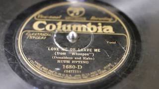"""""""Love Me Or Leave Me"""" - Ruth Etting"""