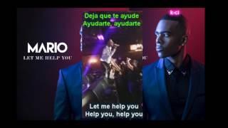 Mario - Let Me Help You - Déjame ayudarte (Lyrics + Sub Español)