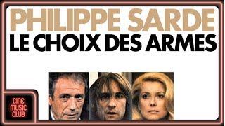 Philippe Sarde - Le choix des armes