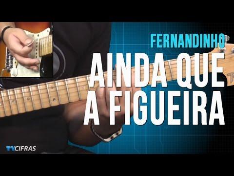 Fernandinho - Ainda Que A Figueira