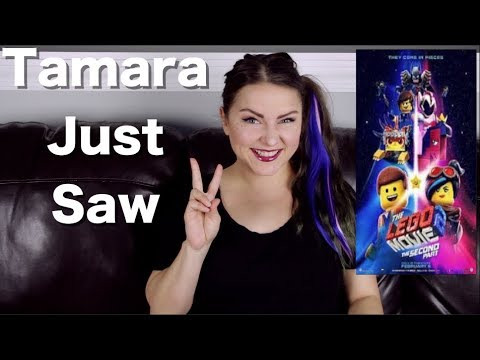 The Lego Movie 2: The Second Part - Tamara Just Saw