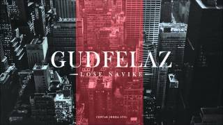 GUDFELAZ -  Sirovi talenat feat Kasko