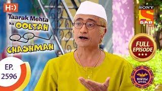 Taarak Mehta Ka Ooltah Chashmah - Ep 2596 - Full Episode - 7th November, 2018