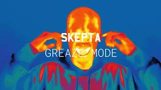 Skepta - Greaze Mode (ft. Nafe Smallz)