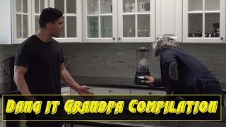 Dang it Grandpa Compilation | David Lopez