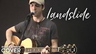 Fleetwood Mac / Stevie Nicks / Dixie Chicks - Landslide (Boyce Avenue acoustic cover) on Apple