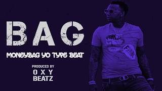 "Moneybagg Yo x Young Dolph Type Beat ""Bag"" (Prod. @Oxy Beatz)"