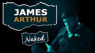 James Arthur - Naked  (Legendado - Tradução)