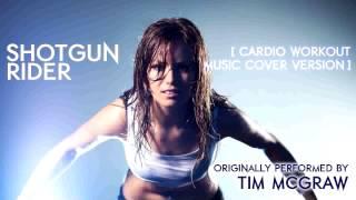 Shotgun Rider (Cardio Workout Music Remix) [Tribute to Tim McGraw] - 168 BPM